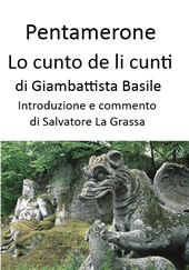 Lo Cunto de li cunti di Giambattista Basile commentato da Salvatore La Grassa